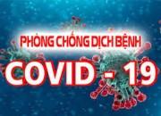 KH TĂNG CƯỜNG PHÒNG, CHỐNG DỊCH COVID-19